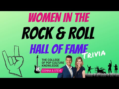 Women in the Rock & Roll Hall of Fame Trivia - College of Pop Culture Knowledge