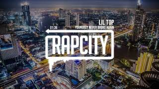 YoungBoy Never Broke Again - Lil Top