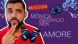 Mónica Naranjo - Amore feat. Nek (Reacción)