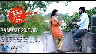 Tune Of Love (2015) Bangla Eid Romantic Natok Ft. Afran Nisho & Tisha HD