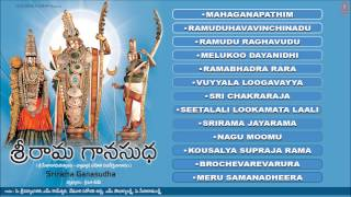 Srirama Ganasudha Vol.1 Telugu Ram Bhajans I [Full Audio Songs Juke Box]