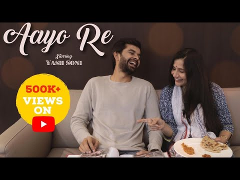 Aayo Re | Gujarati Song 2018 | Kushal Chokshi | Yash Soni | Official Music Video