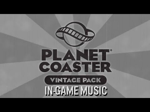 Planet Coaster - Vintage Pack Music