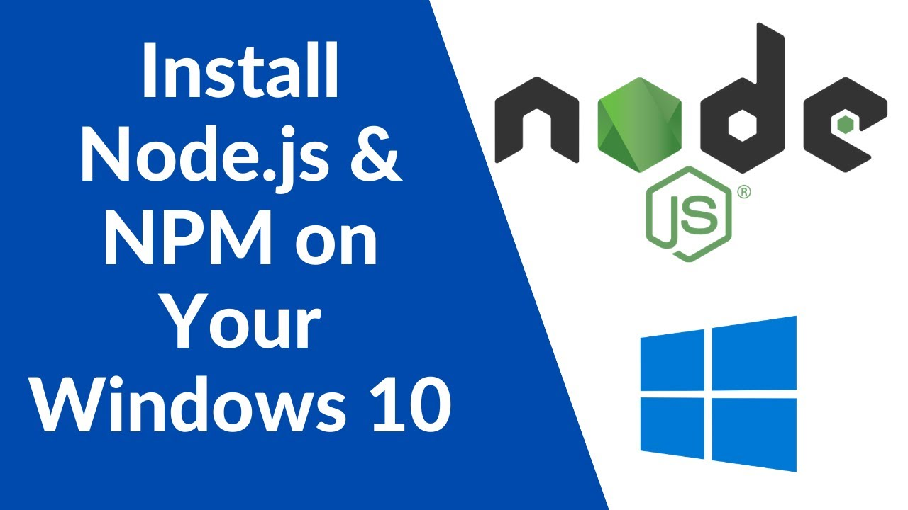 Node.js Tutorial for Beginners  - How to Download and Install NodeJS & NPM on Window 10