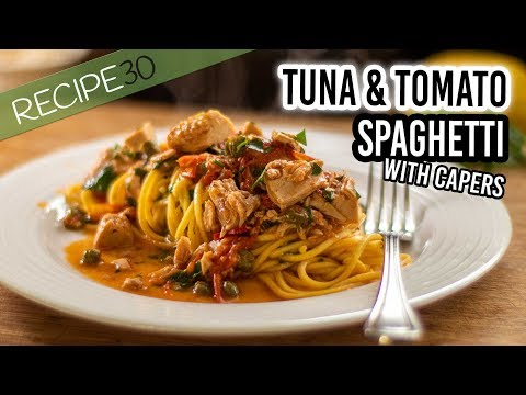 Easy Tuna Spaghetti With Capers And Fresh Tomato