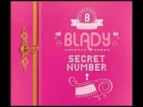 (DL MP3) Blady - Secret Number (Single)