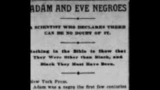 Adam and Eve Negroes