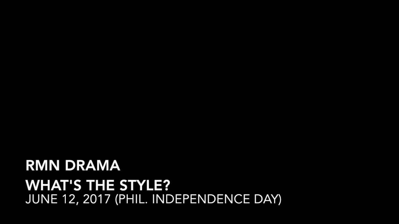 RMN DRAMA - WHAT'S THE STYLE 06-12-2017