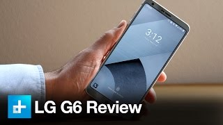 LG G6 Smartphone - Hands On Review