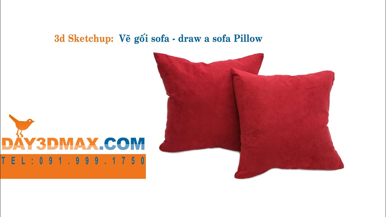 Học 3d sketchup 47 Hướng dẫn vẽ gối sofa learning 3d sketchup draw sofa pillow