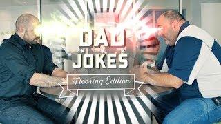 Dad Jokes: Flooring Edition