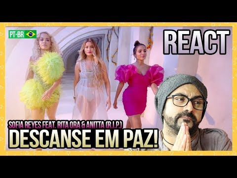 REAGINDO a Sofia Reyes - RIP feat Rita Ora & Anitta