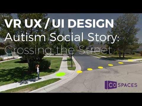 VR UX/UI Design: social story for autism - Crossing the Street