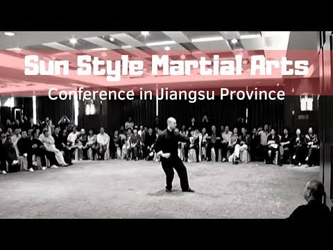 Sun Style Martial Arts Conference in JiangSu