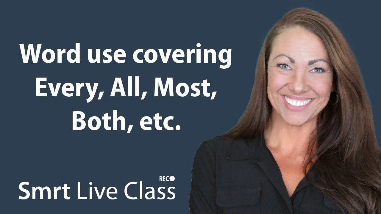 Word use covering Every, All, Most, Both, etc. - Pre-Intermediate English with Abby #43
