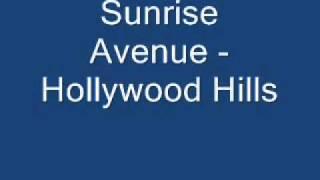 Sunrise Avenue - Hollywood Hills Lyrics