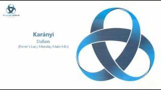 Karányi - Dallam (Fever