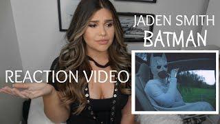 JADEN SMITH- BATMAN (OFFICIAL MUSIC VIDEO REACTION)