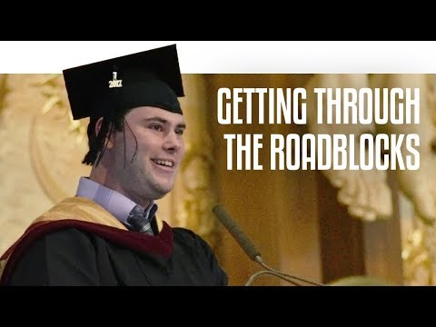 Getting Through the Roadblocks | Graduation 2017