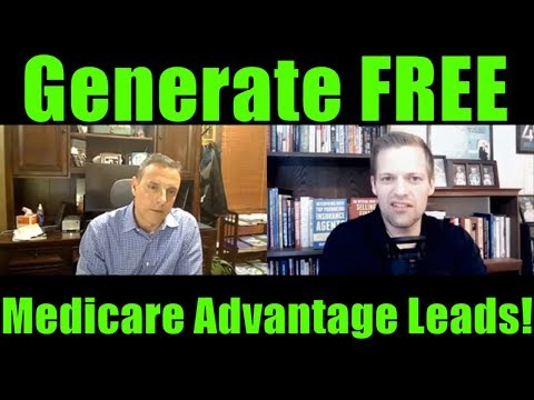 How To Generate Free Medicare Advantage Leads!