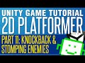 Knockback & Stomping Enemies - Unity 2D Platformer Tutorial - Part 11