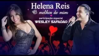 Wesley Safad�o Com Helena Reis