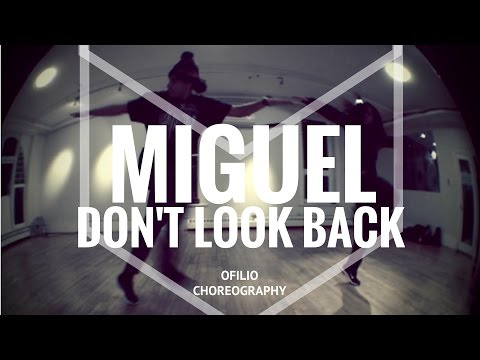 MIGUEL - Don't Look Back | Ofilio Choreography