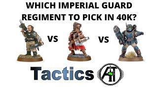 The Best Warhammer 40k Imperial Guard Regiment
