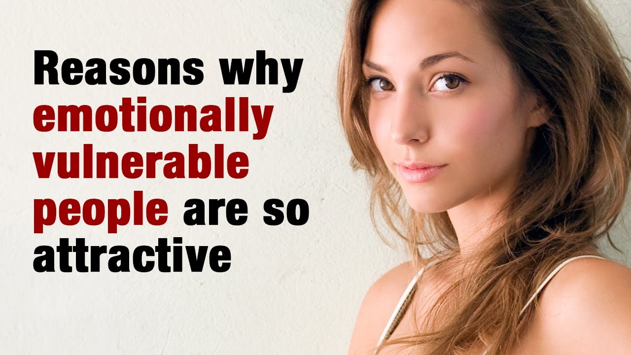 8 Reasons Why Emotionally Vulnerable People Are So