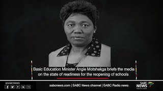 Basic Education ministry briefing on schools reopening