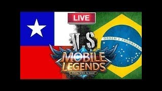 ●[AO VIVO] BRASIL x CHILE - Mobile Legends