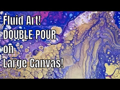 Acrylic Fluid Painting Techniques l Double Pour Huge Canvas Board l Acrylic Pouring