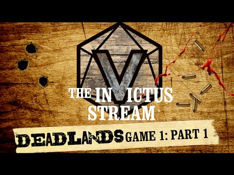 Deadlands RPG - Part 1