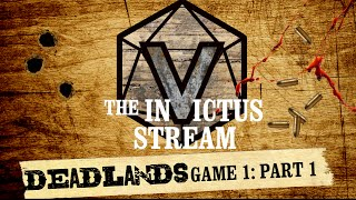 Deadlands RPG - Game 1: Part 1