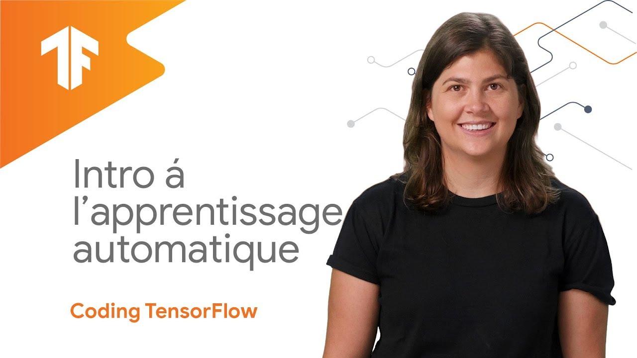 Download Introduction à l'apprentissage automatique (Coding TensorFlow en français)