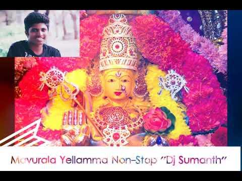Mavurala Yellamma Non Stop Mix ''Dj Sumanth Shivarampally''