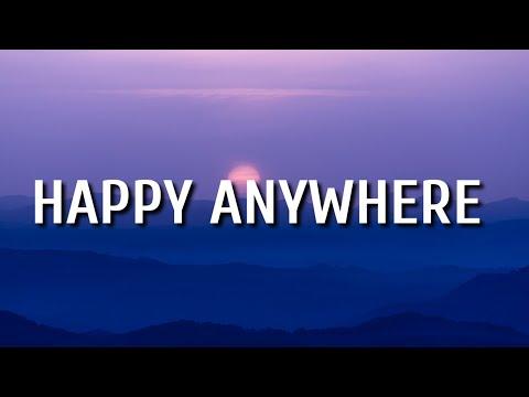 Blake Shelton - Happy Anywhere (Lyrics) ft. Gwen Stefani