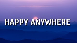 Gambar cover Blake Shelton - Happy Anywhere (Lyrics) ft. Gwen Stefani
