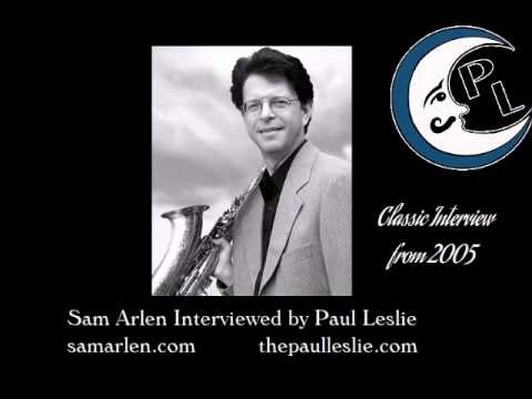 Sam Arlen Interviewed by Paul Leslie