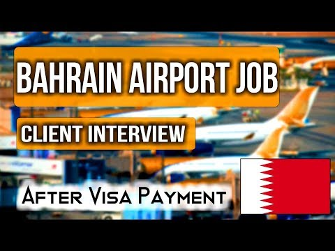 Jobs In Bahrain International Airport 2019 || Client Interview|| High Salary || Gulf Job Guide