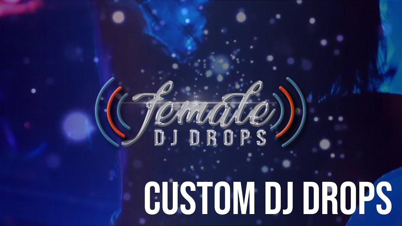 Custom DJ Drops | DJ Intros | British DJ Drops | Female DJ Drops