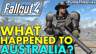 Fallout 4 Theory What Happened to Australia Post W-A-R Lore and Theory PumaTheories