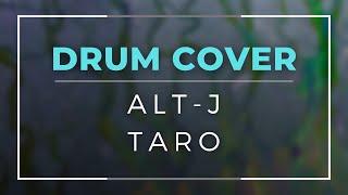 Alt-J (∆) - Taro / Antoine Camal (Drum Cover)