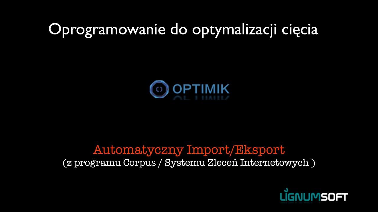 Optimik - Automatyczny Import/ Eksport
