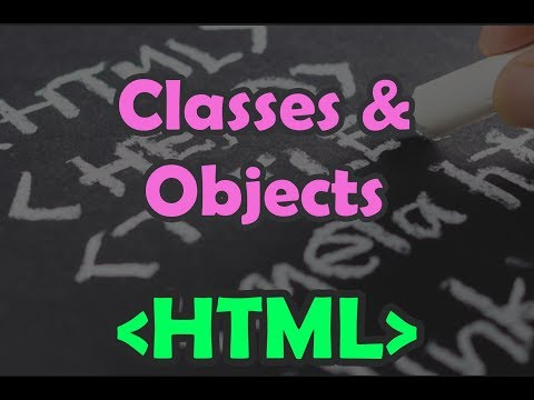 HTML | HTML- Classes & Objects |