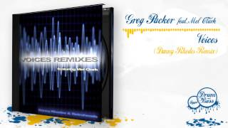 Greg Packer feat.Mel Clark - Voices (Danny Rhodes Remix)