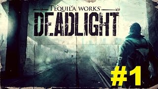 Lets Play DeadLight Episode 1