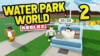 HIRING EMPLOYEES - Roblox Water Park World #2