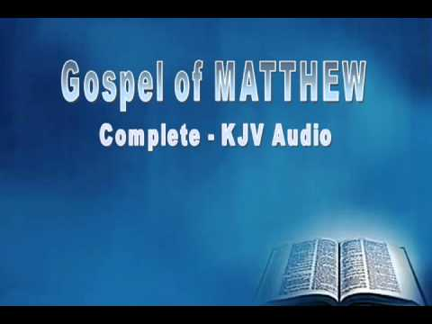 Gospel Of Matthew Audio Book King James Bible Complete Kjv Youtube