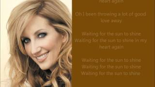 "♫ Lyrics - ""Waiting For the Sun to Shine"" - Lee Ann Womack"